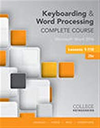 Keyboarding and Word Processing Complete Course Lessons 1-110: Microsoft Word 2016, Spiral bound Version (MindTap Course List)