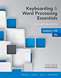 Keyboarding and Word Processing Essentials Lessons 1-55: Microsoft Word 2016, Spiral bound Version (College Keyboarding)