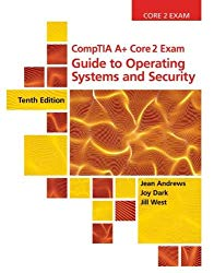 CompTIA A+ Core 2 Exam: Guide to Operating Systems and Security (MindTap Course List)