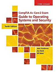 CompTIA A+ Core 2 Exam: Guide to Operating Systems and Security, Loose-leaf Version (MindTap Course List)