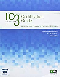 Bundle: IC3 Certification Guide Using Microsoft Windows 10 & Microsoft Office 2016, 2nd + LMS Integrated for MindTap Computing, 1 term (6 months) Printed Access Card